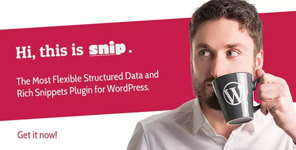 Snip 2.10.0 - Structured Data Plugin for WordPress