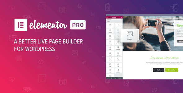 Elementor Pro 2.5.7 (Nulled) - WordPress Page Builder