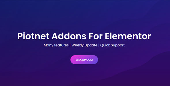Piotnet Addons Pro For Elementor Pro 5.12.0 (Nulled)