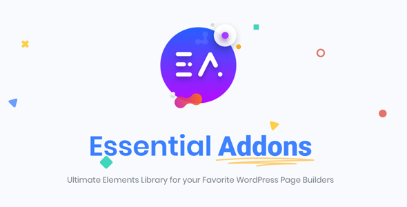 Essential Addons Pro 3.4.0 (Nulled) - Ultimate Elements Library for Elementor