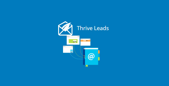 Thrive Leads 2.2.9 (Nulled) - The Ultimate List Building Plugin for WordPress