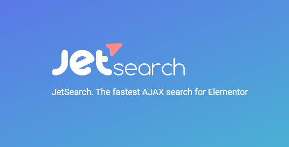 JetSearch 2.1.9 - AJAX Search for Elementor
