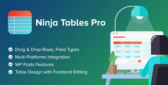 Ninja Tables Pro 3.5.9 (Nulled) - The Fastest and Most Diverse WP DataTables Plugin