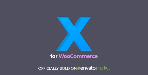 XforWooCommerce 1.6.4 Nulled