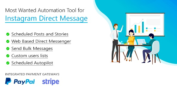 DM Pilot 4.0.1 (Nulled) - Instagram Most Wanted Automation Tool for Direct Message