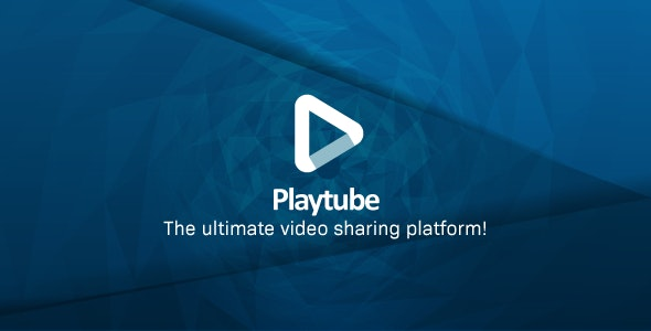 PlayTube 2.0.3 Nulled - The Ultimate PHP Video CMS & Video Sharing Platform