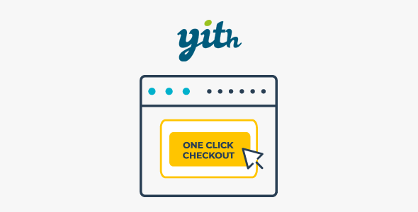 YITH WooCommerce One-Click Checkout Premium 1.6.2 Nulled