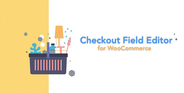 Checkout Field Editor for WooCommerce Pro 3.1.5