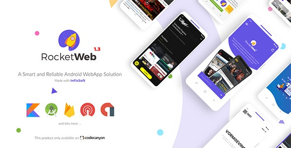 RocketWeb 1.3.3 Nulled - Configurable Android WebView App Template