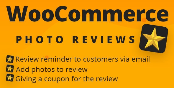 WooCommerce Photo Reviews 1.1.4.3 - Review Reminders - Review for Discounts