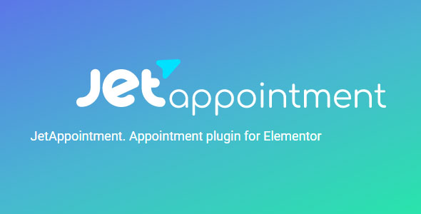 JetAppointment 1.3.2 - Appointment Plugin for Elementor