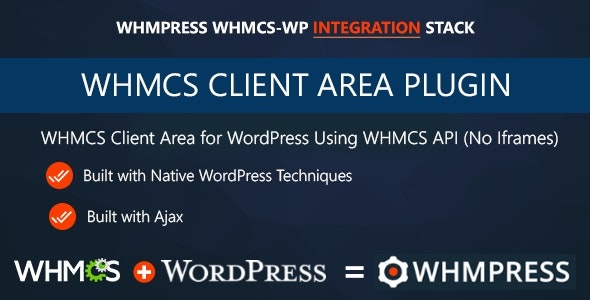 WHMCS Client Area for WordPress 3.8 Revision 7 Nulled