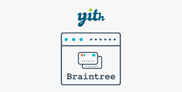 YITH PayPal Braintree for WooCommerce Nulled 1.3.1