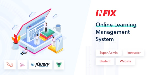 InfixLMS 1.0 Nulled - Open Source Learning Management System VueJs