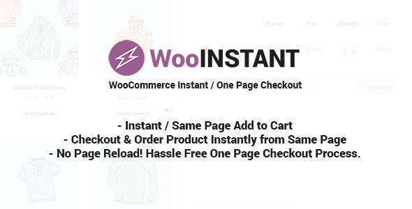 WooInstant 2.0.20 - WooCommerce Instant, Quick, Onepage, Direct Checkout