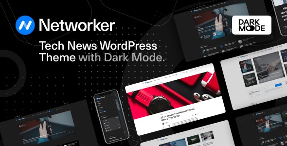 Networker 1.0.4 Nulled - Tech News WordPress Theme with Dark Mode