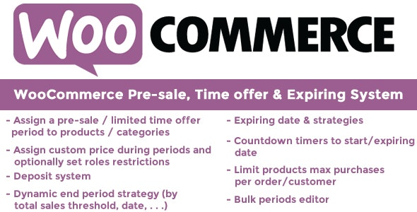 WooCommerce Pre-sale, Time offer & Expiring System 10.4