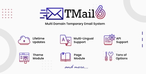 TMail 6.4 Nulled - Multi Domain Temporary Email System